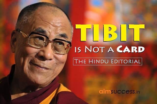 Tibet is Not a Card: The Hindu Editorial