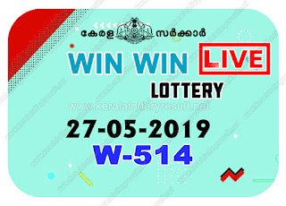 KeralaLotteryResult.net, kerala lottery kl result, yesterday lottery results, lotteries results, keralalotteries, kerala lottery, keralalotteryresult, kerala lottery result, kerala lottery result live, kerala lottery today, kerala lottery result today, kerala lottery results today, today kerala lottery result, win win lottery results, kerala lottery result today win win, win win lottery result, kerala lottery result win win today, kerala lottery win win today result, win win kerala lottery result, live win win lottery W-514, kerala lottery result 27.05.2019 win win W 514 27 may 2019 result, 27 05 2019, kerala lottery result 27-05-2019, win win lottery W 514 results 27-05-2019, 27/05/2019 kerala lottery today result win win, 27/5/2019 win win lottery W-514, win win 27.05.2019, 27.05.2019 lottery results, kerala lottery result May 27 2019, kerala lottery results 27th May 2019, 27.05.2019 week W-514 lottery result, 27.5.2019 win win W-514 Lottery Result, 27-05-2019 kerala lottery results, 27-05-2019 kerala state lottery result, 27-05-2019 W-514, Kerala win win Lottery Result 27/5/2019