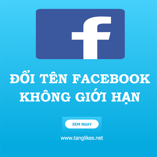 doi ten facebook khong gioi han