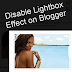 How To Disable or Turn Off Lightbox View For Blogger Images