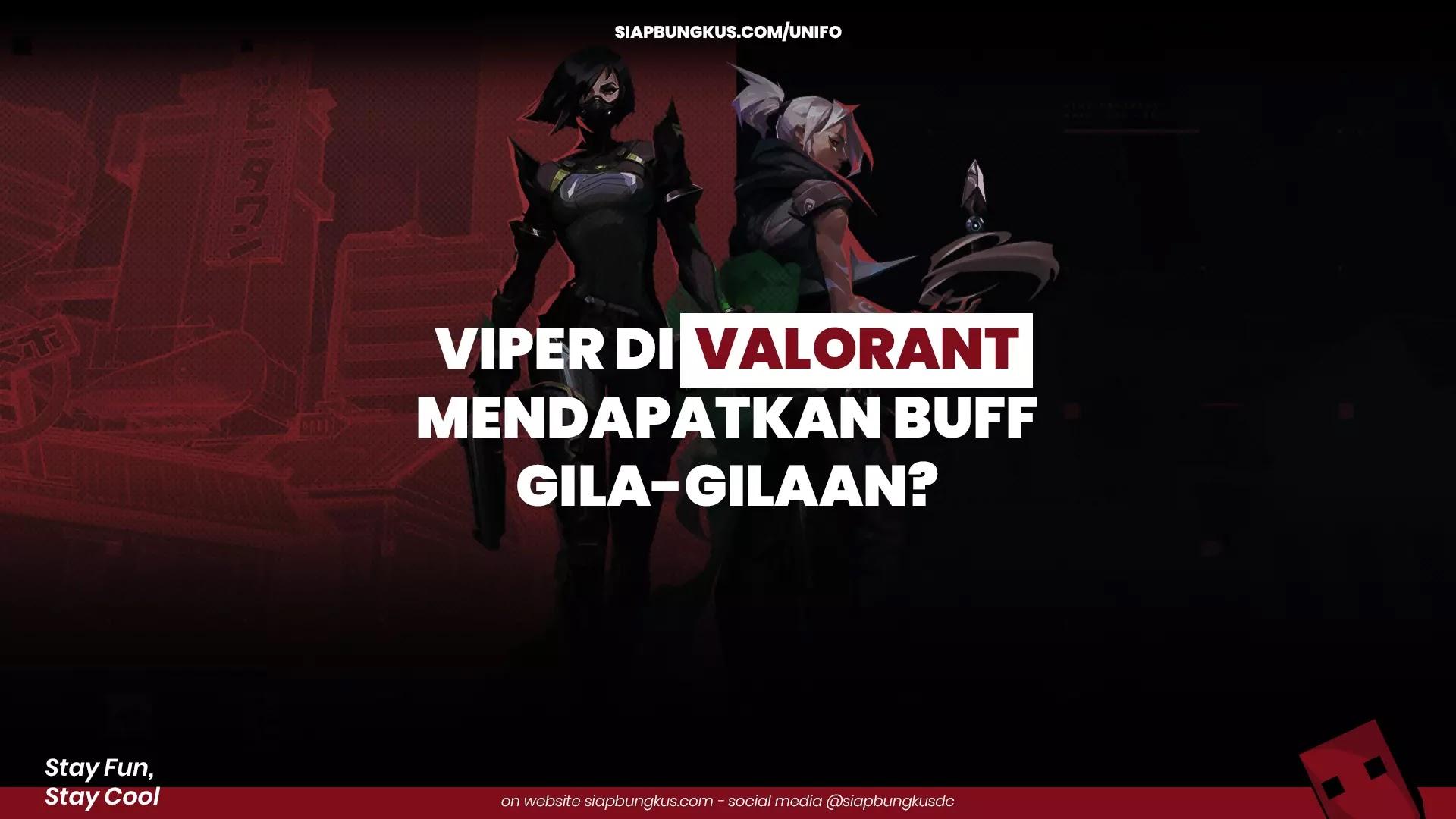 Gambar Utama Viper di Valorant Mendapatkan Buff Gila-Gilaan?