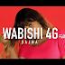 New Video|Wabishi 4g Ft. Sajna_Weka Mruke|Watch/Download Now