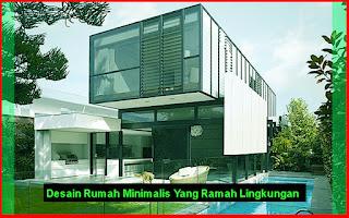 Desain Rumah Minimalis Ramah Lingkungan