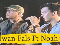 Lirik Lagu Noah feat Iwan Fals – Yang Terlupakan, Chords dan kunci gitar Iwan Fals Feat Noah Yang Terlupakan