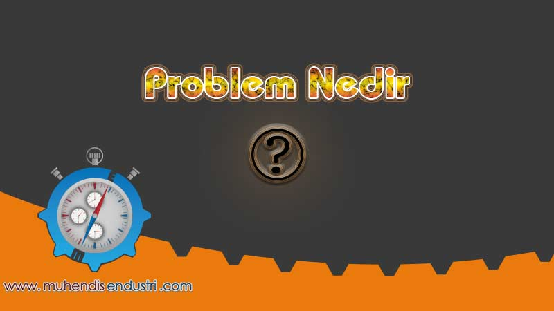 problem-nedir