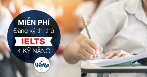 Miễn phí thi IELTS 4 kỹ năng