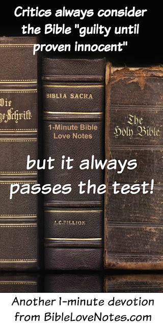 Bible, Unfair judgement of Bible, Bible always proves true