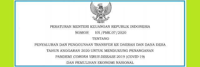 Tentang Penyaluran dan Penggunaan Transfer Ke Daerah dan Dana Desa Tahun Anggaran  PMK NOMOR 101/PMK.07/2020 TENTANG PENYALURAN DAN PENGGUNAAN TRANSFER KE DAERAH DAN DANA DESA TAHUN 2020