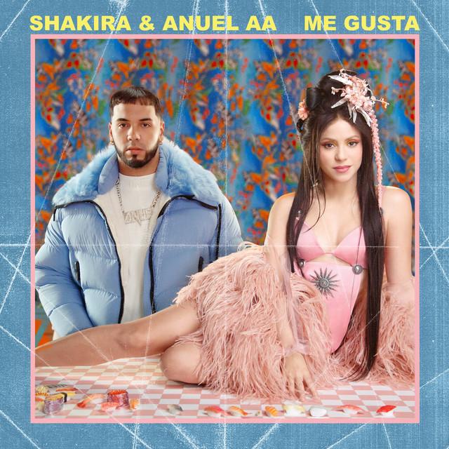 Shakira ❌ Anuel AA ➖ Me Gusta