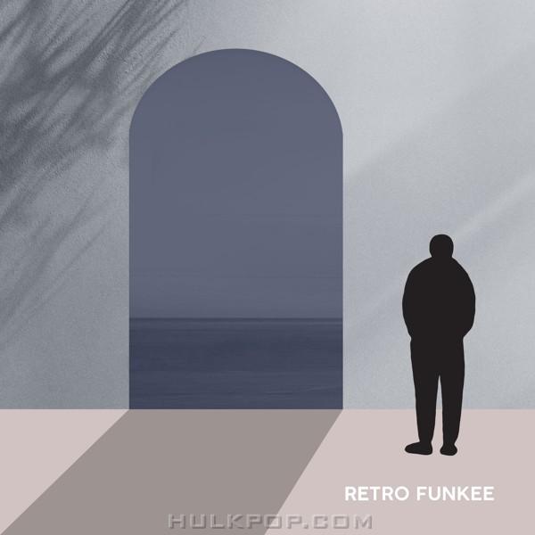 RETRO FUNKEE – 휴식을 원해 – Single