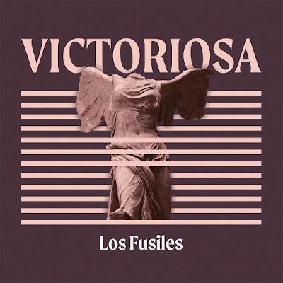 Crítica: Los Fusiles - Victoriosa