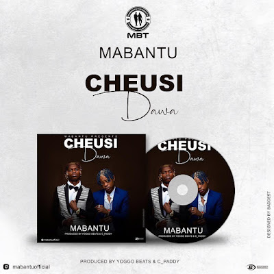AUDIO | Mabantu - Cheusidawa | Mp3 Download [New Song]