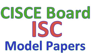 CISCE Board ISC 12th Model Papers 2019