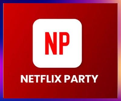 s'abonner au service Netflix Party