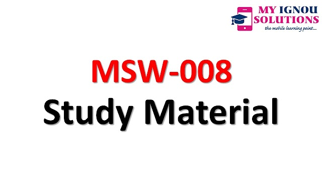 IGNOU MSW 008 Study Material