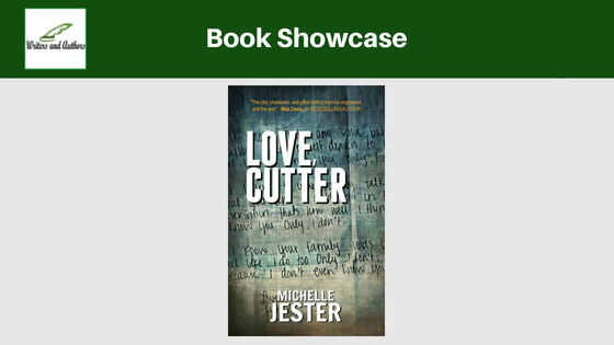 Book Showcase: Love, Cutter by Michelle Jester. Includes giveaway!