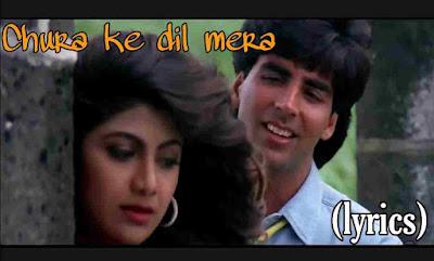 Lyrics of chura ke dil mera