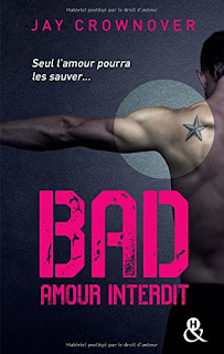 Jay Crownover - Bad T1 : Amour interdit