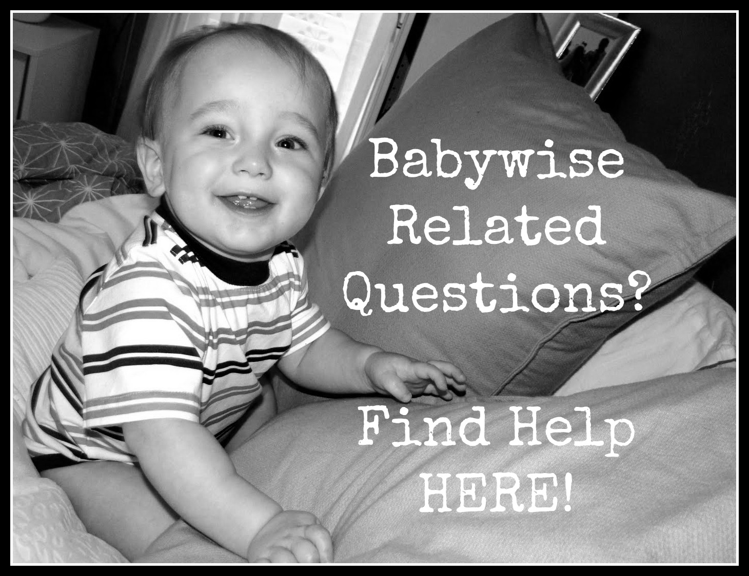 Babywise Support: Where to find Help!