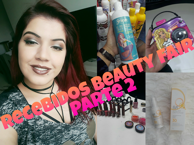 Recebidos Beauty Fair - Parte 2