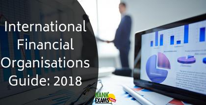 International Financial Organisations Guide- 2018