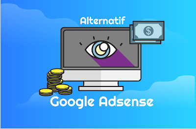 10 Periklanan Alternatif selain Google Adsense