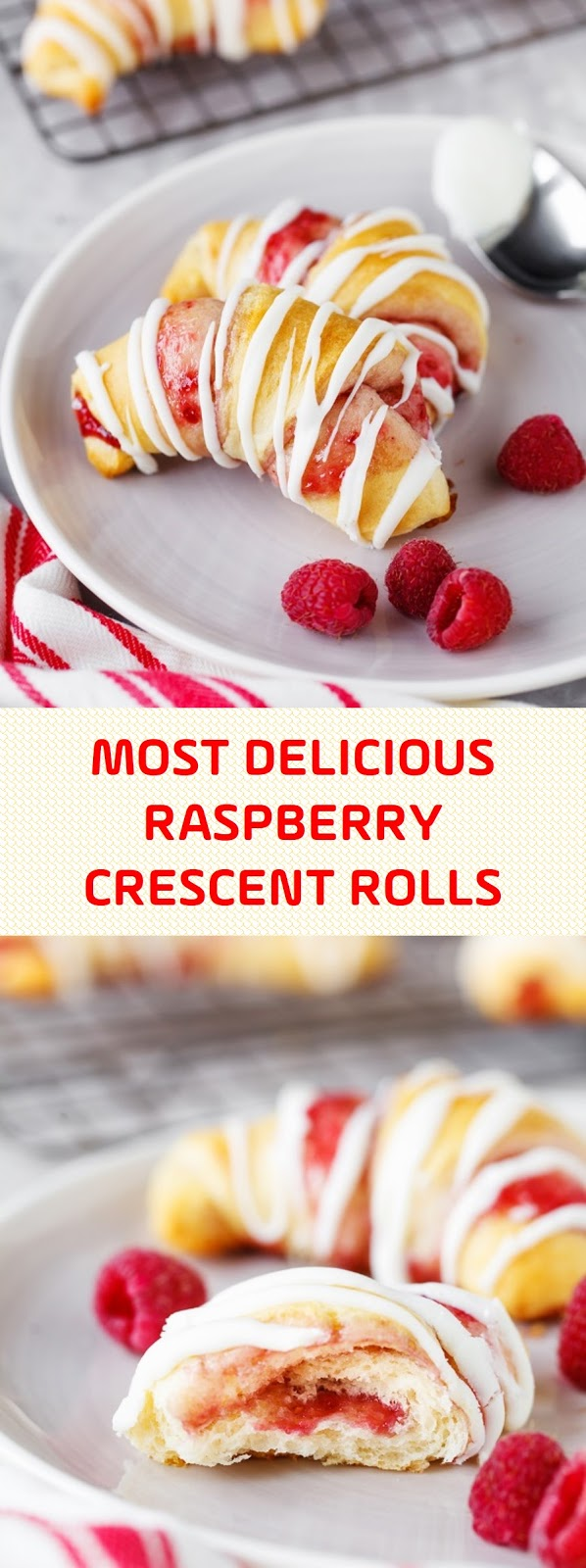 MOST DELICIOUS RASPBERRY CRESCENT ROLLS