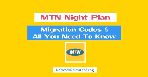MTN Night Plan Code
