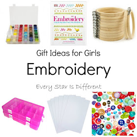 Gift Ideas for Girls: Embroidery