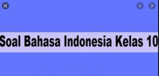 soal AKM Bahasa Indonesia kelas x pilihan ganda dan jawabannya