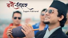 Dashain Tihar - Sugam Pokharel - Nepali Lyrics
