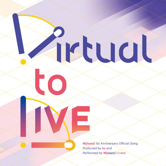 [Lirik] Nijisanji - Virtual to LIVE (Terjemahan Indonesia)