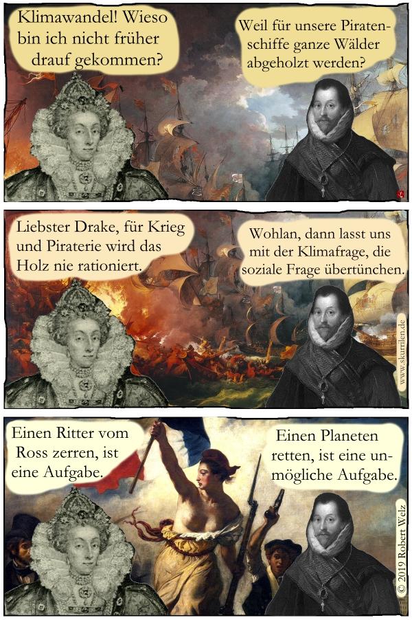 Klimawandel, soziale Frage, Gerechtigkeit, Satire, Geschichte, Comic, Collage, Königin Elizabeth I, Pirat Fancis Drake