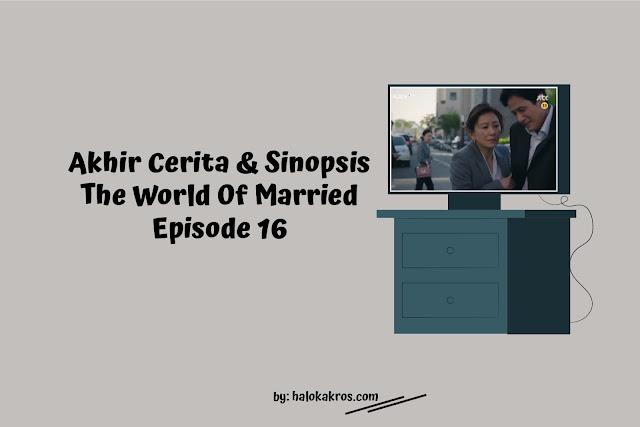 akhir-cerita-world-of-married