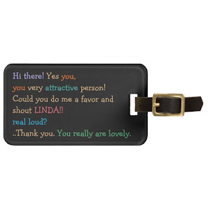 Funny Shout My Name | Travel Luggage Bag Tag