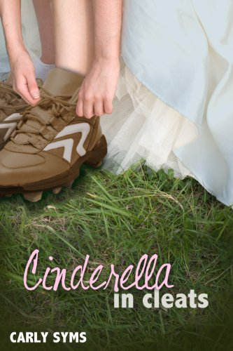 Cinderella in cleats by carly syms