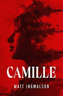Camille - a tale of witches by Matt Ingwalson