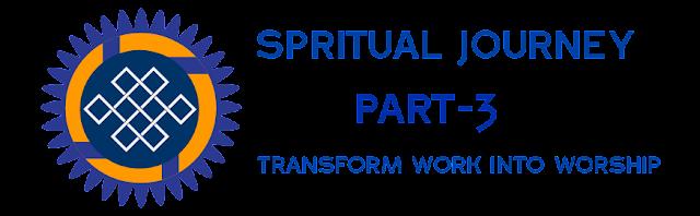 Transform work into Worship