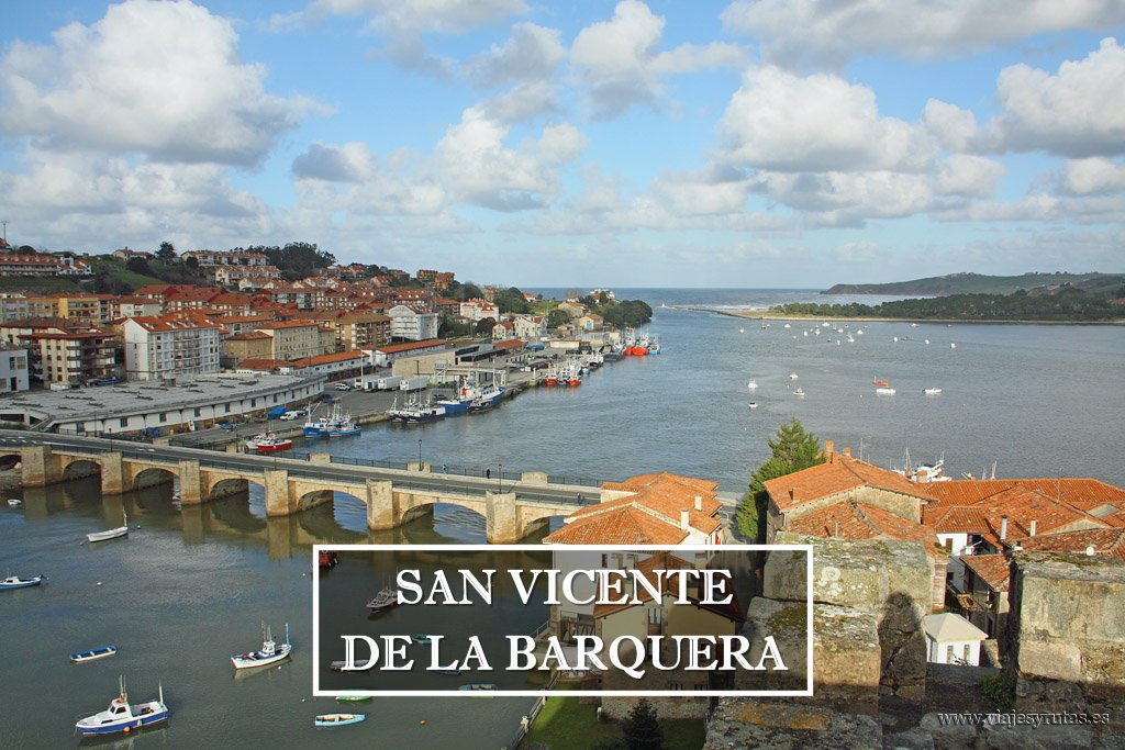 San Vicente de la Barquera y su castillo
