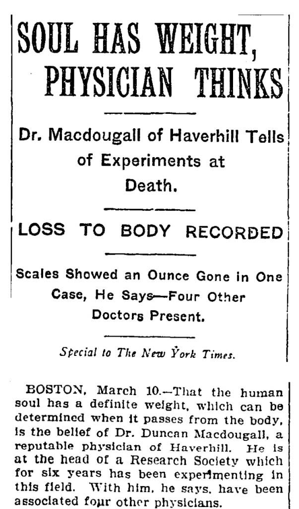 1907 NYT article about the doctor who tried to prove the existence of souls.