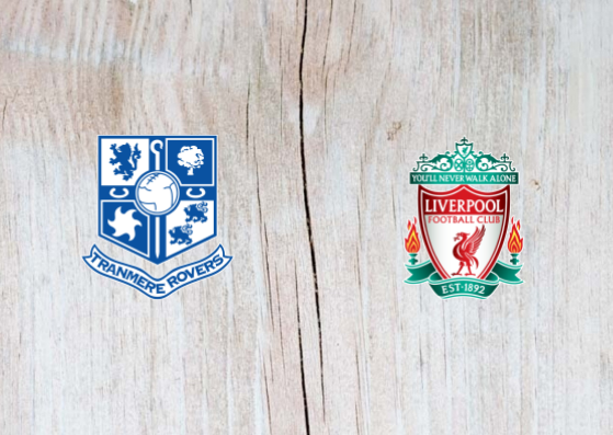 Tranmere Rovers vs Liverpool Full Match & Highlights 11 July 2019