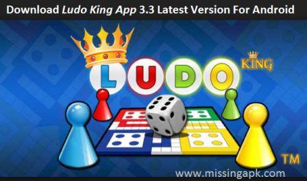 Ludo King App Download-www.missingapk.com
