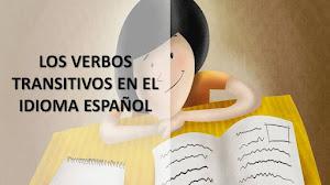ESPAÑOL: EL USO DE LOS VERBOS TRANSITIVOS DIRECTOS