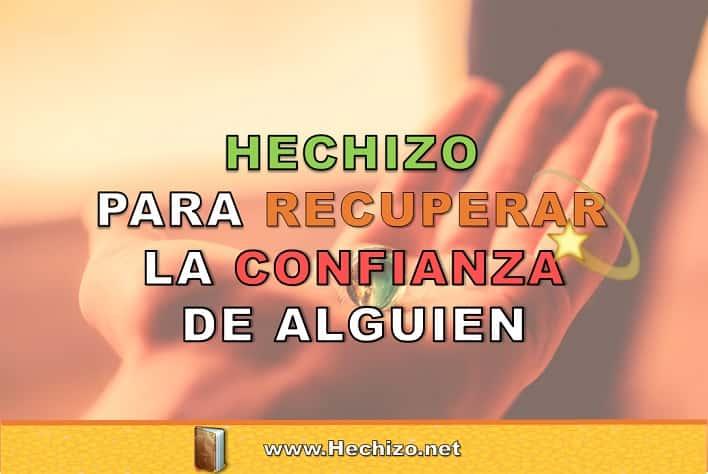 Hechizo Para Recuperar La Confianza De Mi Pareja Hechizo Net