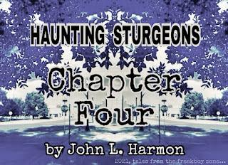 Haunting Sturgeons, chapter 4, by John L. Harmon