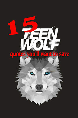Whether they make you laugh or cry, these 15 Teen Wolf quotes will have you wanting to save them and quote them often.