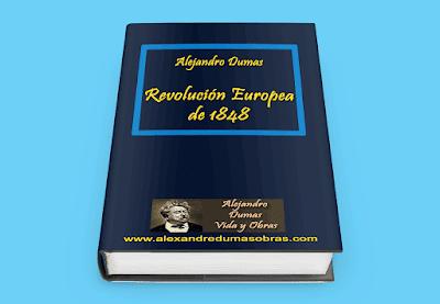 Revolución Europea de 1848 Alejandro Dumas