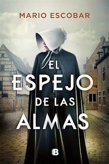 El espejo de las almas   Mario Escobar   Ediciones B