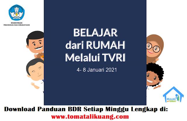 panduan program belajar dari rumah bdr tvri tanggal 4 5 6 7 8 januari 2021 pdf tomatalikuang.com
