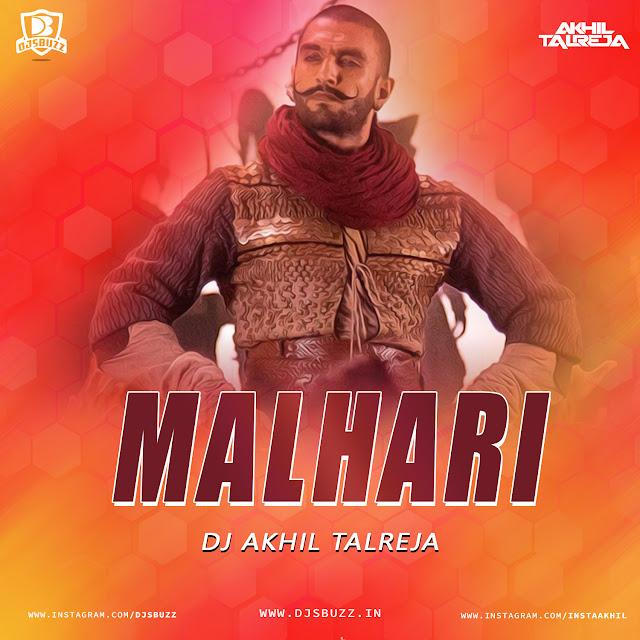 Malhari (Tapori Mix) – DJ Akhil Talreja